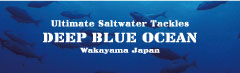 DEEP BLUE OCEAN【Ultimate Saltwater Tackles】